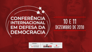 Nesta segunda (10/12): Conferência Internacional pela Democracia